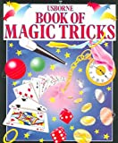 Usborne Book of Magic Tricks with Book and Dice and Cards and Other (Usborne Kid Kits)