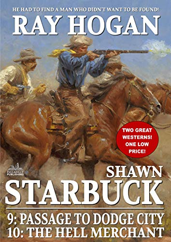 Shawn Starbuck Double Western 5: Passage to Dodge City and The Hell Merchant (A Shaw Starbuck Western)