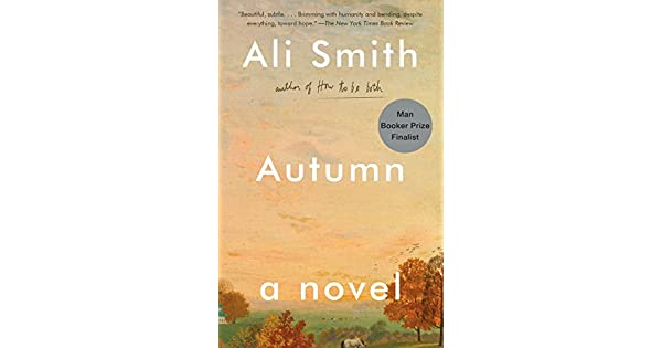 Autumn a novel seasonal quartet ebook ali smith amazon autumn a novel seasonal quartet ebook ali smith amazon loja kindle fandeluxe Gallery
