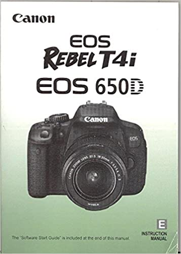 Canon rebel t4i eos 650d digital camera user instruction guide.