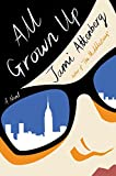 All Grown Up: A Novel