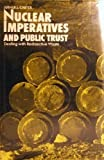 Nuclear Imperatives and Public Trust 9780915707294