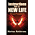 Instructions for a New Life