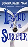Legend of the Sorcerer, Donna Kauffman, 0553579215