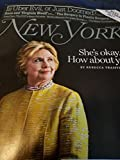 img - for New York Magazine (May 29, 2017 - June 11, 2017) Hillary Clinton She's okay. How about you? book / textbook / text book