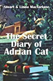 The Secret Diary of Adrian Cat, Stuart MacFarlane and Linda MacFarlane, 1933255234