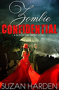 Zombie Confidential (Bloodlines Shorts Book 1) by [Harden, Suzan]