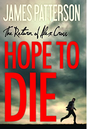 Hope to Die - Book #22 of the Alex Cross