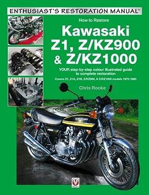 Kawasaki Z1, Z/KZ900 & Z/KZ1000: Covers Z1, Z1A, Z1B, Z