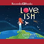 Love, Ish | Karen Rivers