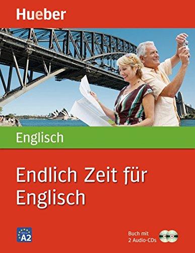 Endlich Zeit für Englisch: Buch mit 2 Audio-CDs