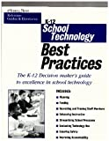 K-12 School Technology Best Practices, 2001 9780970300720