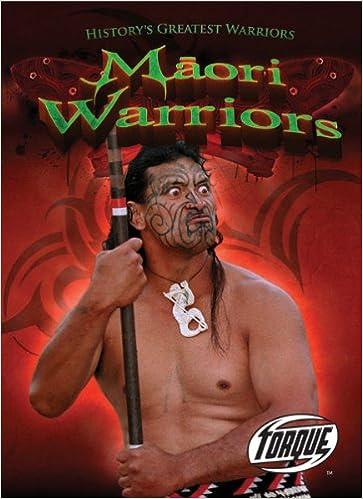 ?FB2? Maori Warriors (Torque Books: History's Greatest Warriors). claro About products Jeremy American Adobe original