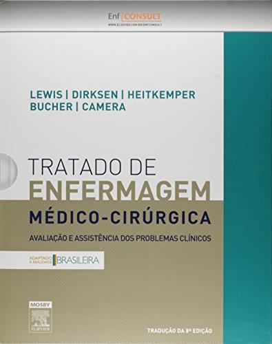 Tratado de Enfermagem Médico-Cirúrgica. Avaliação e Assistência dos Problemas Clínicos