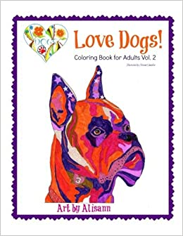 Amazon.com: Love Dogs Coloring Book for Adults Vol. 2 ...