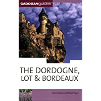 DORDOGNE LOT & BORDEAUX
