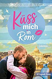 Küss mich in Rom (German Edition)