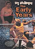 Pro Wrestling: The Early Years (Pro Wrestling Legends)