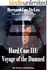 Hard Case III: Voyage of the Damned (John Harding Series Book 3)