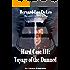 Hard Case 3: Voyage of the Damned (John Harding Series)
