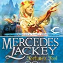 Fortune's Fool: Tales of the Five Hundred Kingdoms, Book 3 Audiobook by Mercedes Lackey Narrated by Gabra Zackman