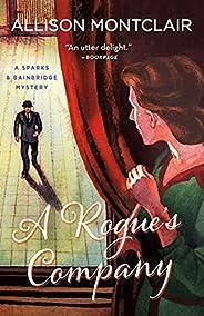 A Rogue's Company: A Sparks & Bainbridge Mystery (Sparks & Bainbridge