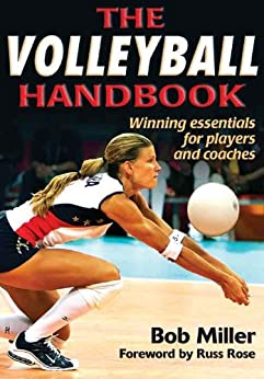 The Volleyball Handbook by [Miller, Bob]