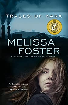 Traces of Kara  (A Psychological Thriller ) by [Foster, Melissa]