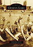 Geneva Lake, Carolyn Hope Smeltzer and Martha Kiefer Cucco, 1467112259