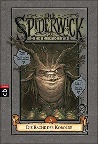 https://www.amazon.de/Die-Spiderwick-Geheimnisse-Kobolde-Geheimnisse-Reihe/dp/3570226603/ref=sr_1_1?s=books&ie=UTF8&qid=1527794800&sr=1-1&keywords=Spiderwick+5