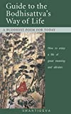 img - for Guide to the Bodhisattva's Way of Life: How to Enjoy a Life of Great Meaning and Altruism book / textbook / text book