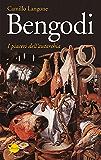 Bengodi (Gli specchi)
