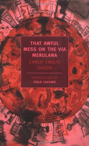 That Awful Mess On The Via Merulana  New York Review Books Classics