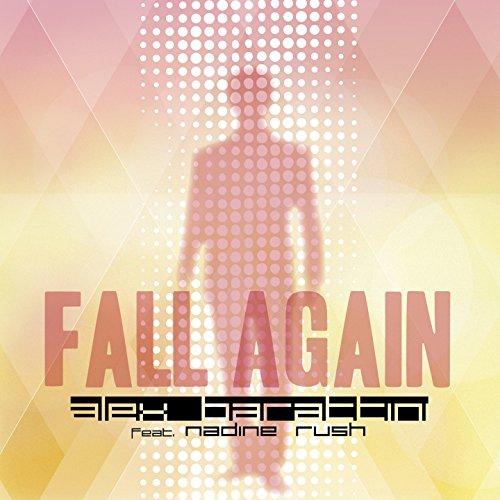 Amazon.com: Fall Again (feat. Nadine Rush): Alex Barattini