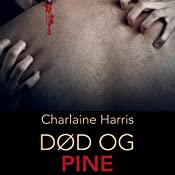 Død og pine (True Blood 8) | Charlaine Harris