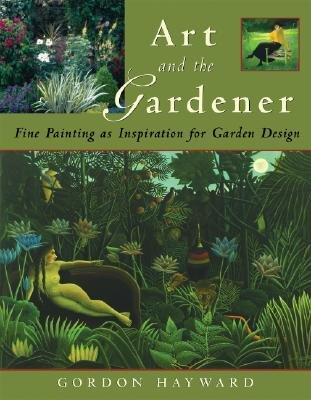 Cheap  Art and the Gardener: Fine Painting as Inspiration for Garden Design