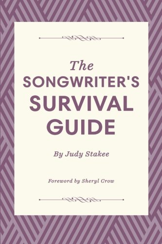 The Songwriter's Survival Guide