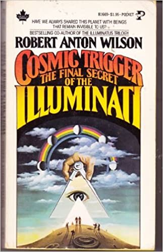 Cosmic Trigger Final Secret of Illmnti: Amazon.co.uk: Robert Anton ...