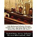 24th Mechanized Infantry Division Combat Team, Operation Desert Storm: Attack Plan OPLAN 91-3M, Part 3