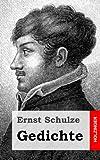 Gedichte, Ernst Schulze, 1482721767