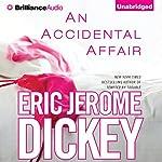 An Accidental Affair | Eric Jerome Dickey