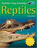 Kingfisher Young Knowledge - Reptiles, Belinda Weber, 0753459825