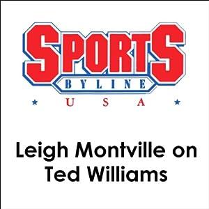 Leigh Montville on Ted Williams Speech