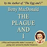 The Plague and I: Common Reader Editions | Betty MacDonald
