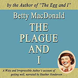 The Plague and I Audiobook
