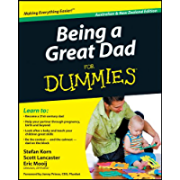 Being a Great Dad For Dummies (English Edition)