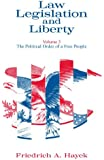 Law, Legislation and Liberty, Volume 3: The Political Order of a Free People