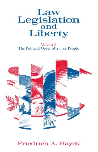 Book cover from 003: Law, Legislation and Liberty, Volume 3: The Political Order of a Free Peopleby F. A. Hayek