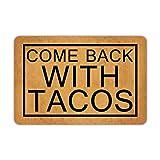 "Front Door Mat Welcome Mat Welcome Come Back with Tacos Rubber Non Slip Backing Funny Doormat Indoor Outdoor Rug 23.6""(W) X 15.7""(L)"