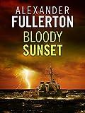 Bloody Sunset (Russian Battles Book 1)